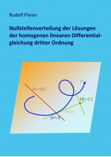 Nullstellenverteilung der Lösungen der homogenen linearen Differentialgleichung