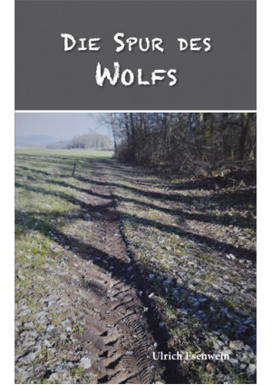 Die Spur des Wolfs