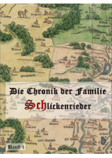 Die Chronik der Familie Schlickenrieder