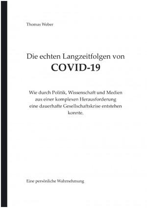 Die echten Langzeitfolgen von COVID-19