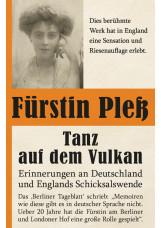 Tanz auf dem Vulkan – Erinnerungen an Deutschlands und Englands Schicksalswende,