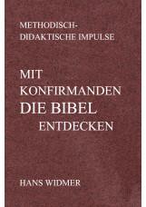 Mit Konfirmanden die Bibel entdecken