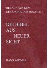 Die Bibel aus neuer Sicht