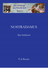 Der Visionär aus Frankreich - Nostradamus