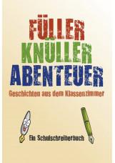 FÜLLER-KNÜLLER-ABENTEUER