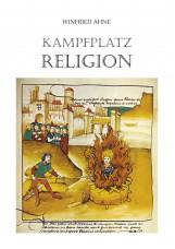 Kampfplatz Religion