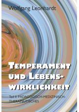 Temperament und Lebenswirklichkeit II