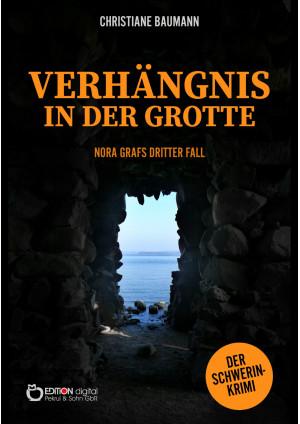Verhängnis in der Grotte