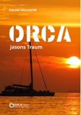 ORCA - Jasons Traum