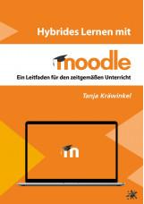Hybrides Lernen mit Moodle