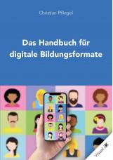 Das Handbuch für digitale Bildungsformate