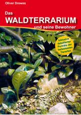 Das Waldterrarium und seine Bewohner