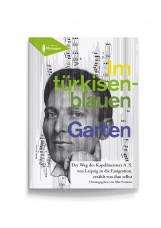 Im türkisenblauen Garten