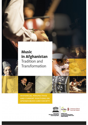 Music in Afghanistan - Tradition and Transformation