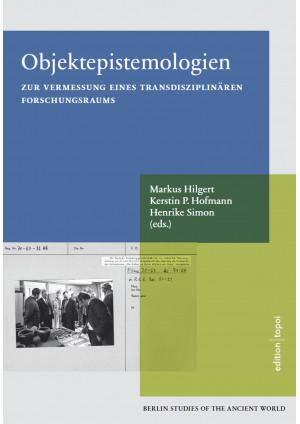 Objektepistemologien zur Vermessung eines transdisziplinären Forschungsraums