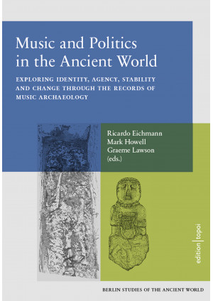 Music and Politics in the Ancient World